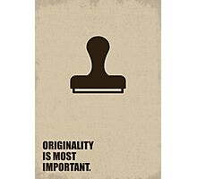 Originality Is Most Important - Corporate Start-Up Quotes Photographic Print