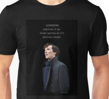 Sherlock - London. Breathe it in. Unisex T-Shirt