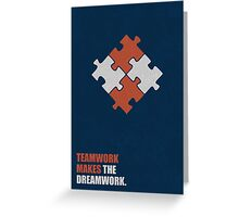 Teamwork Makes The Dreamwork - Corporate Start-Up Quotes Greeting Card