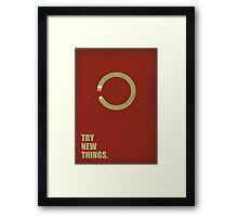 Try New Things - Corporate Start-Up Quotes Framed Print