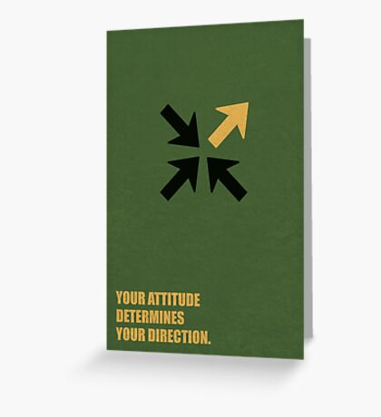 Your Attitude Determines Your Direction - Corporate Start-Up Quotes Greeting Card
