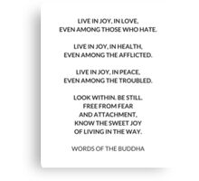 Words of the Buddha Canvas Print