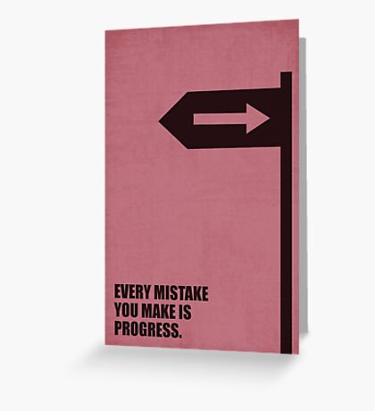 Every Mistake You Make Is Progress - Corporate Start-Up Quotes Greeting Card