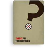 Target All The Questions Corporate Start-Up Quotes Canvas Print