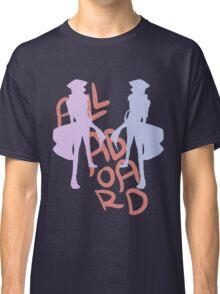 ALL ABORD THE DISCO TRAIN Classic T-Shirt