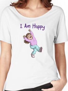 I Am Happy Women's Relaxed Fit T-Shirt
