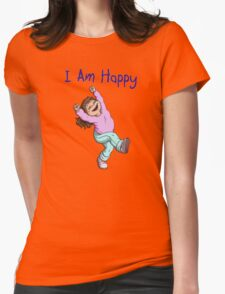 I Am Happy Womens Fitted T-Shirt
