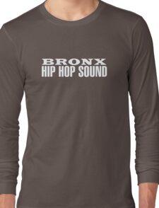 Bronx Hip Hop Sound (White) Long Sleeve T-Shirt