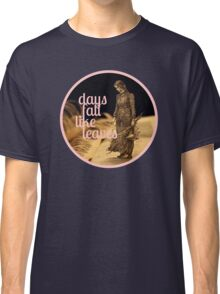 Days Fall like Leaves book sculpture logo Classic T-Shirt