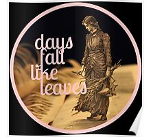 Days Fall like Leaves book sculpture logo Poster