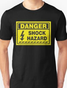 Danger Shock Hazard Unisex T-Shirt