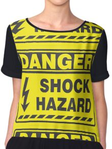Danger Shock Hazard Chiffon Top