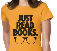 JUST READ BOOKS. Womens Fitted T-Shirt