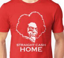 Straight Cash Unisex T-Shirt