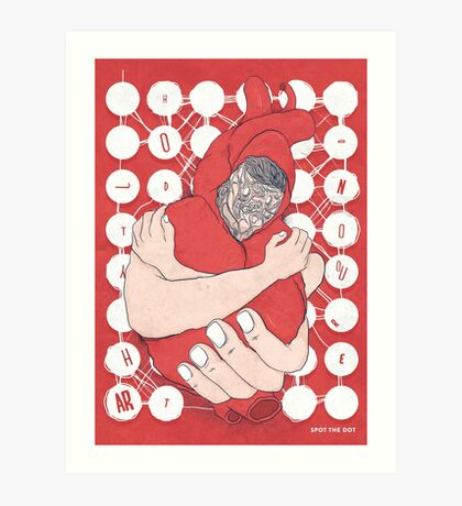 Hold on To Your Heart / By Bernhard Kettner/ For SPOT THE DOT Art Print