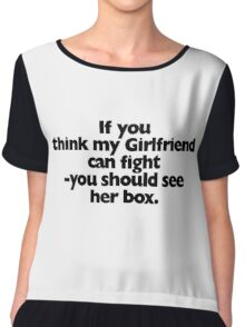 If you think my Girlfriend can fight Chiffon Top