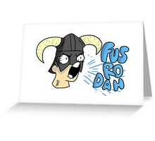 Skyrim - Fus Ro Dah Greeting Card