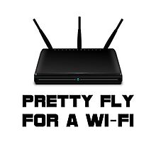 Pretty Fly WiFi Photographic Print