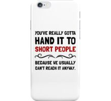 Short People iPhone Case/Skin