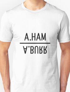 A.Ham A.Burr Unisex T-Shirt