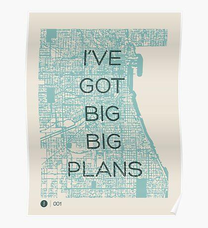 I've Got Big Big  Plans // The Front Bottoms Poster