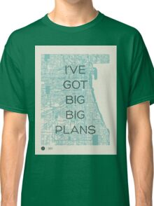 I've Got Big Big  Plans // The Front Bottoms Classic T-Shirt