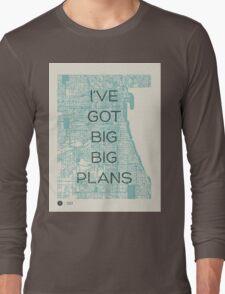I've Got Big Big  Plans // The Front Bottoms Long Sleeve T-Shirt