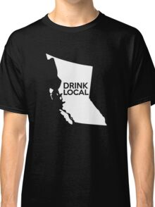 British Columbia Drink Local BC Classic T-Shirt