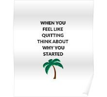 When you feel like quitting... Poster