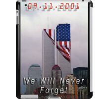9-11 - We Will Never Forget iPad Case/Skin