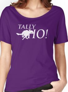 Tally Ho! Women's Relaxed Fit T-Shirt