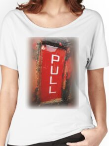 """PULL"" Women's Relaxed Fit T-Shirt"