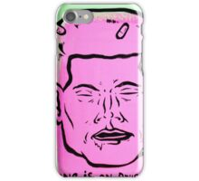 on drugs iPhone Case/Skin