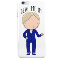 Deal Me In iPhone Case/Skin