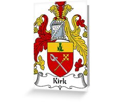 Kirk Coat of Arms / Kirk Family Crest Greeting Card