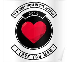 The best mom in the world Poster