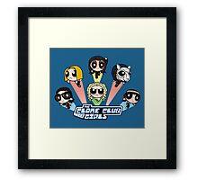 The Clone Club Girls Framed Print