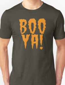 BOO YA! cute funny halloween scary shirt T-Shirt