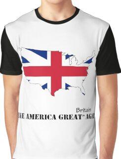 Make America Great Britain Again Graphic T-Shirt