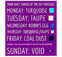 Daily Forecast - with colour! Photographic Print