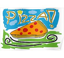 Pizza! Poster