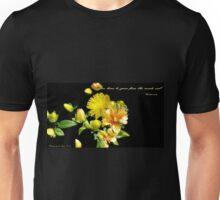 You Have To Grow Unisex T-Shirt