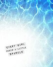 Every Girl Needs a Little Sparkle by Beth Thompson