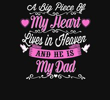 A BIG PIECE OF MY HEART LIVES IN HEAVEN AND HE IS MY DAD Womens Fitted T-Shirt
