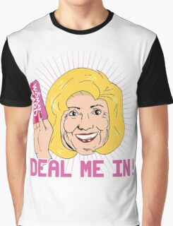 Deal me in with my Woman Card Graphic T-Shirt