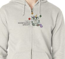 I AM A SOCIAL JUSTICE UNICORN Zipped Hoodie