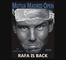 Rafa is back by Dulcina