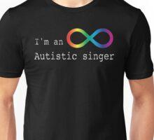 Autistic Singer Unisex T-Shirt