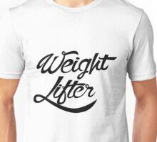 Weight lifter Unisex T-Shirt