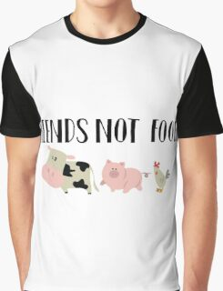Friends Not Food - Animals Graphic T-Shirt